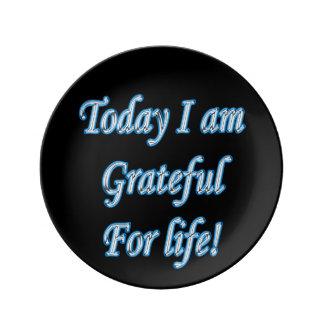 Assiette En Porcelaine Aujourd'hui je suis reconnaissant pendant la vie !