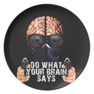 Assiette Faites ce que votre cerveau indique