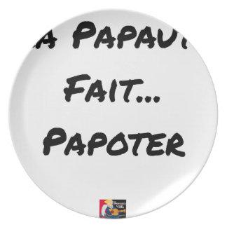 Assiette LA PAPAUTÉ FAIT PAPOTER - Jeux de mots