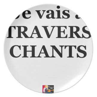 Assiettes En Mélamine Je vais à TRAVERS CHANTS - Jeux de Mots