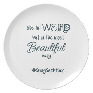 Assiettes En Mélamine L'aide élèvent le mouvement au #BringBackNice !