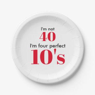 """Assiettes En Papier I """" m non 40 je suis les quatre années 10"""