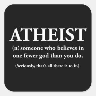 athée : quelqu'un qui croit à l'un moins un dieu sticker carré
