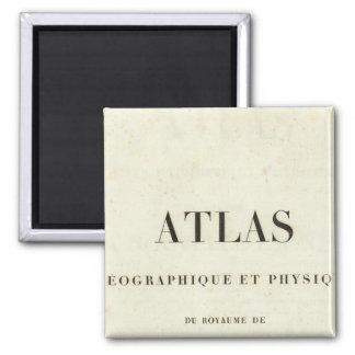 Atlas géographique et physique de demi de titre magnet carré