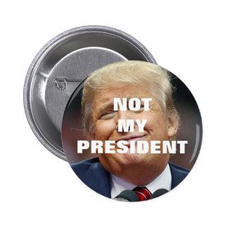 Atout non mon Président Button Badges