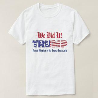 Atout nous l'avons fait t-shirt