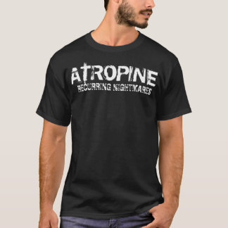Atropine - cauchemars de reproduction t-shirt