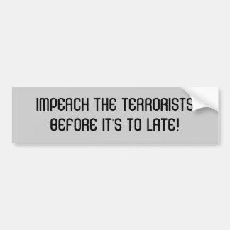 ATTAQUEZ LE TERRORISTSBEFORE qu'IL est à TARD ! Autocollant Pour Voiture
