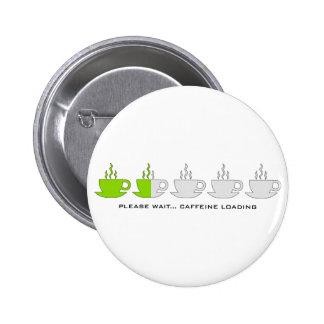 Attendez svp… Chargement de caféine Badges