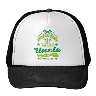 attention i a have crazy uncle casquette