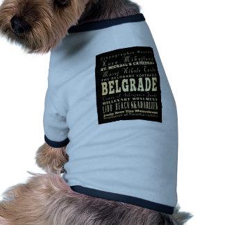 Attractions et endroits célèbres de Belgrade Tee-shirts Pour Toutous