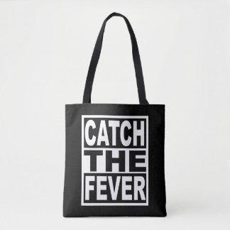 Attrapez la fièvre sac