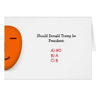 Au cas où Donald Trump serait carte pipe% drôle du