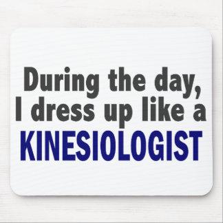 Au cours de la journée je m'habille comme un Kines Tapis De Souris