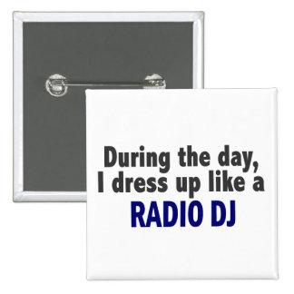 Au cours de la journée je m'habille comme une radi badges avec agrafe