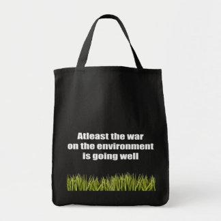 Au moins la guerre sur l'environnement va bien sac de toile