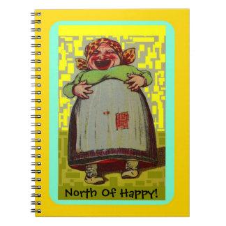 Au nord de Madame riante heureuse Journal du Carnet À Spirale