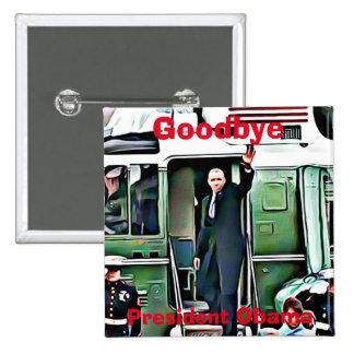 Au revoir bouton du Président Barack Obama Badge