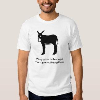 ¡ Aucun burro de soja, hablo Inglés ! T-shirts