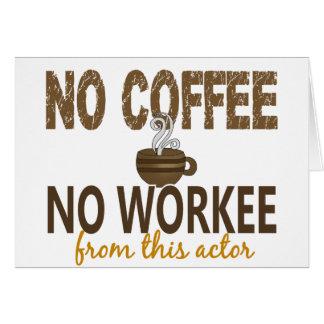 Aucun café aucun acteur de Workee Carte De Vœux