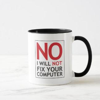 Aucun je ne fixerai pas votre ordinateur tasse