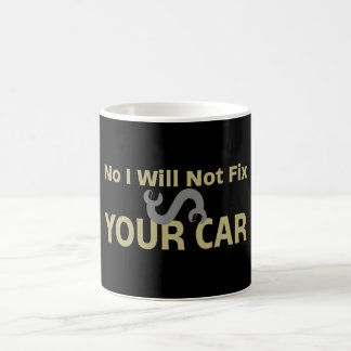 Aucun je ne fixerai pas votre voiture mug