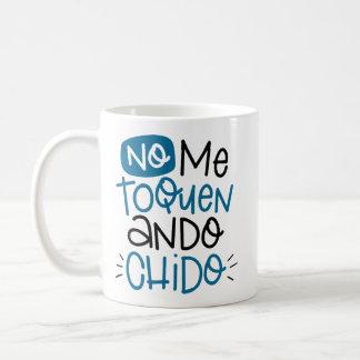 Aucun je toquen, chido d'ando, espagnol mug