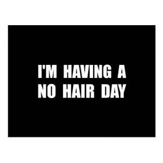 Aucun jour de cheveux carte postale