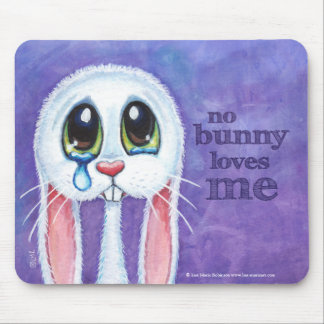 Aucun lapin ne m'aime - lapin triste mignon tapis de souris