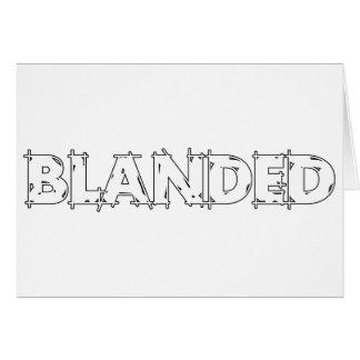 Aucun ne stigmatise le slogan de Blanded Cartes