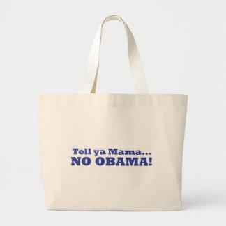 Aucun Obama ! Sac de toile