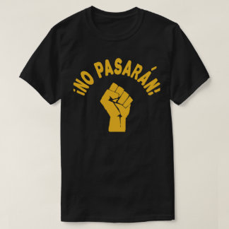 Aucun Pasaran - ils ne passeront pas T-shirt