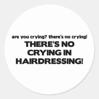 Aucun pleurer dans la coiffure autocollant rond