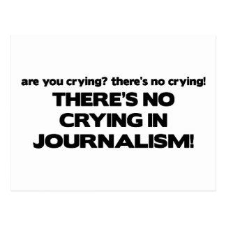 Aucun pleurer en journalisme carte postale