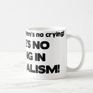 Aucun pleurer en journalisme mug