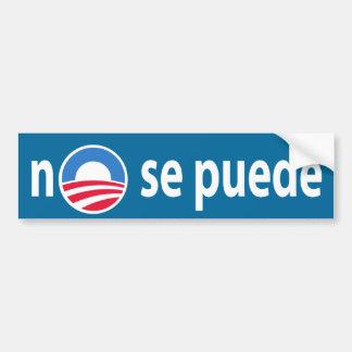 aucun puede de Se - Obama aucun nous biseautons Autocollant Pour Voiture