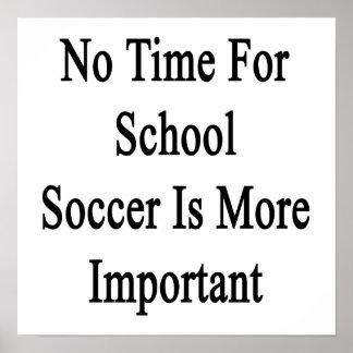 Aucun temps pour le football d'école n'est plus affiche