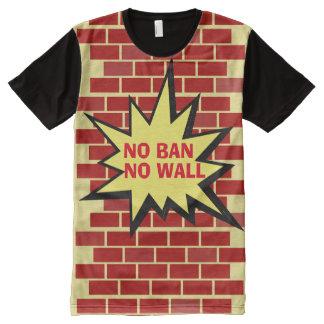 Aucune interdiction aucun mur t-shirt tout imprimé