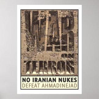 Aucunes armes nucléaires d'Iranien Posters