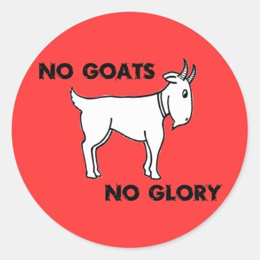 Aucunes chèvres aucune gloire adhésif rond
