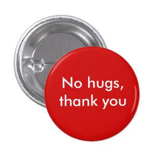 Aucunes étreintes, merci badges
