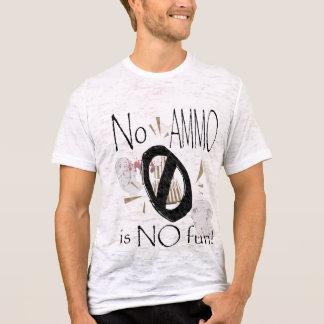 aucunes munitions aucun amusement t-shirt
