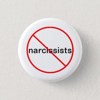 Aucuns Narcissists - bouton Pin's