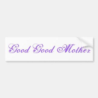 """Autocollant de """"bonne bonne mère"""""""