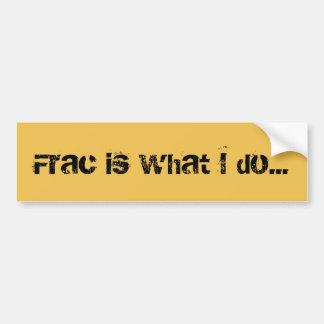 Autocollant De Voiture Adhésif pour pare-chocs de Frac Fracking de
