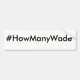 Autocollant De Voiture Adhésif pour pare-chocs de #HowManyWade