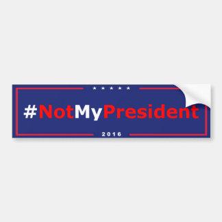 Autocollant De Voiture Anti adhésif pour pare-chocs #NotMyPresident