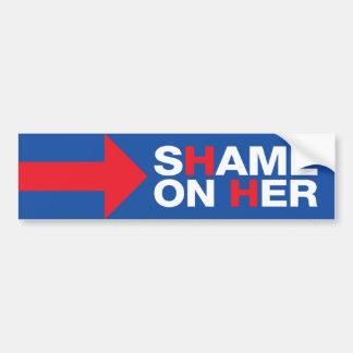 Autocollant De Voiture Anti honte de Hillary Clinton sur elle - atout