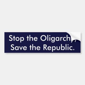 Autocollant De Voiture Arrêtez l'oligarchie, sauvez la République