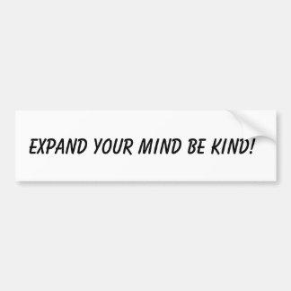 Autocollant De Voiture Augmentez votre esprit soit aimable ! Adhésifs